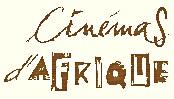 Logo CINEMAS ET CULTURES D'AFRIQUE