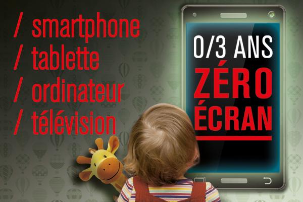 Enfance: avant 3 ans, 0 écran
