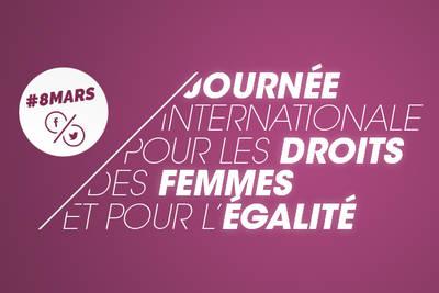 Le 8 mars, Journée internationale pour les droits des femmes