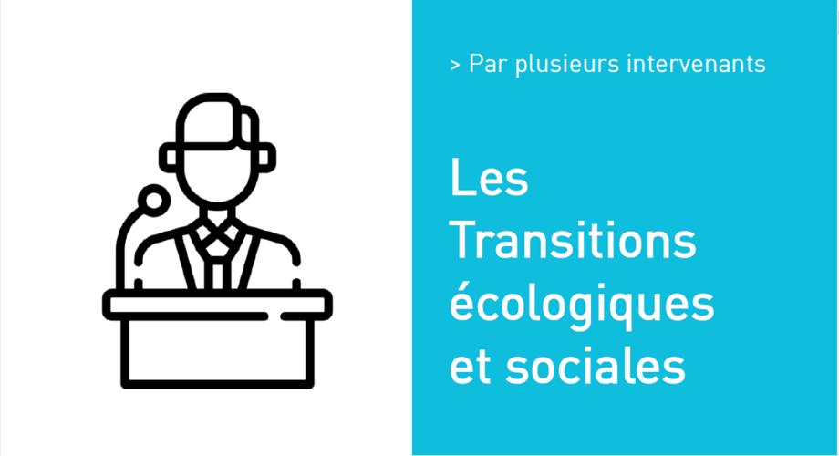 Les Transitions écologiques et sociales « Les déchets, comme nouvelles ressources ? »