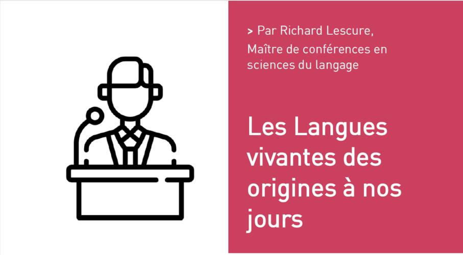 Les Langues vivantes des origines à nos jours Par Richard Lescure