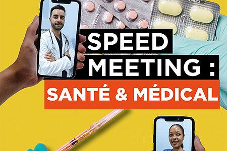 Speed-meeting: santé et médecine