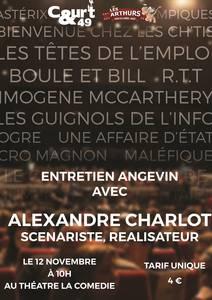Image Rencontre avec Alexandre Charlot réalisateur et scénariste