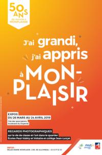 """Exposition """"50 Ans de Réussite à Monplaisir"""" - J'ai grandi, j'ai appris à Monplaisir"""