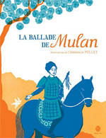 Image La Ballade de Mulan et autres contes chinois