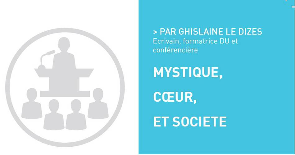 Mystique, coeur et société, par Ghislaine LE DIZES
