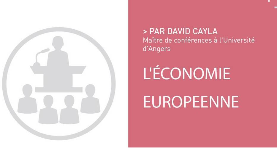 L'économie européenne, par David CAYLA