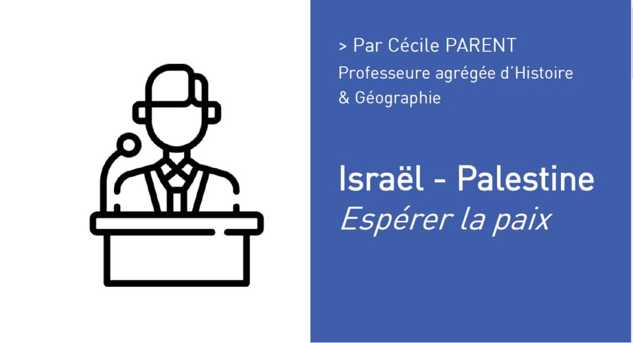 Israël - Palestine Espérer la paix Par Cécile PARENT