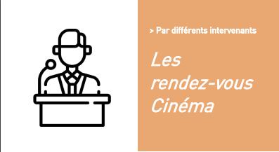 Les rendez-vous Cinéma (ANNULE) retransmise en vidéo sur notre site à une date ultérieure