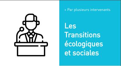 """Les Transitions écologiques et sociales """"Les dérèglements climatiques, énergie et mobilités?"""""""